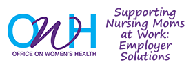 Supporting Nursing Moms at Work: Employer Solutions